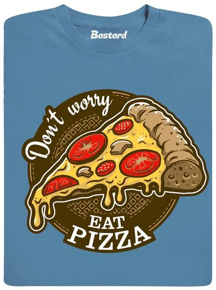 Don\'t worry, eat pizza - modré pánské tričko