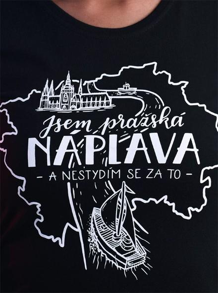 Jsem pražská náplava a nestydím se za to - černé dámské tričko