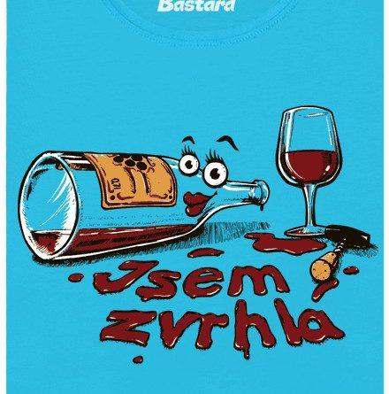 Jsem zvrhlá jak flaška od vína - modré dámské tričko