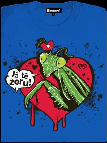 Kudlanka: Já tě žeru! - modré dámské tričko s potiskem