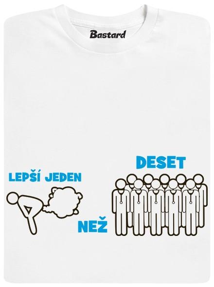 Lepší jeden prd než deset doktorů - bílé pánské tričko