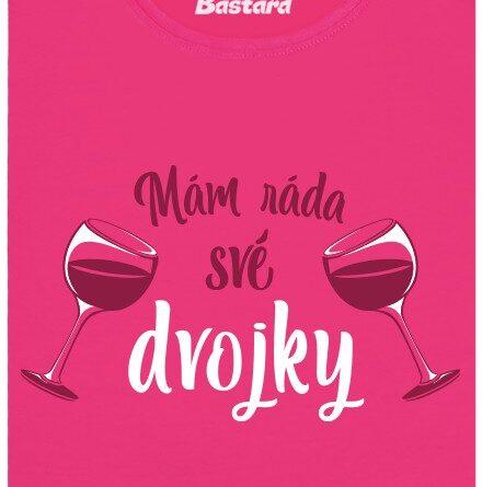 Mám ráda své dvojky - růžové dámské tričko