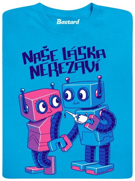 Naše láska nerezaví - modré pánské tričko