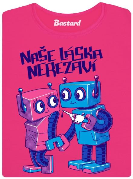 Robotí láska - růžové dámské tričko