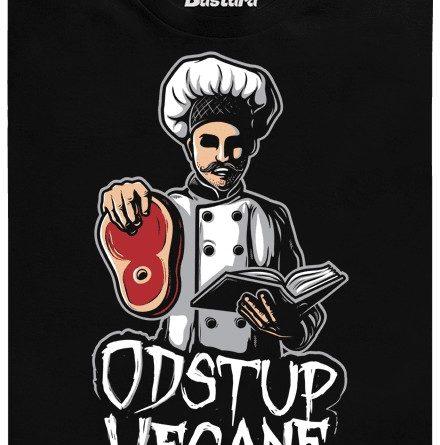 Odstup vegane. nebo začnu s vymítáním steakem a příručkou masožrouta - černé pánské tričko