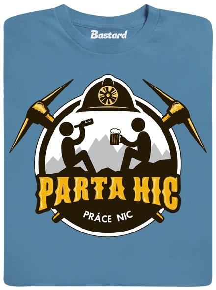 Parta hic - práce nic - modré pánské tričko