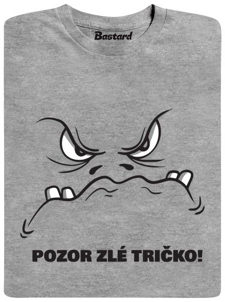 Pozor zlé tričko! - šedé pánské tričko