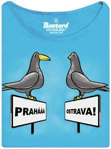 Pražšký vs. Ostravský holub a jejich zobáky - modré dámské tričko