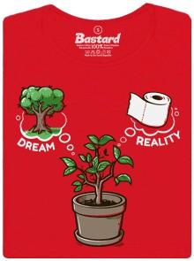 Dream vs. reality - červené dámské tričko