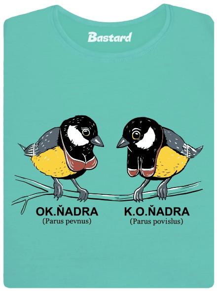 Sýkorka OK.ňadra, K.O.ňadra - zelené dámské tričko