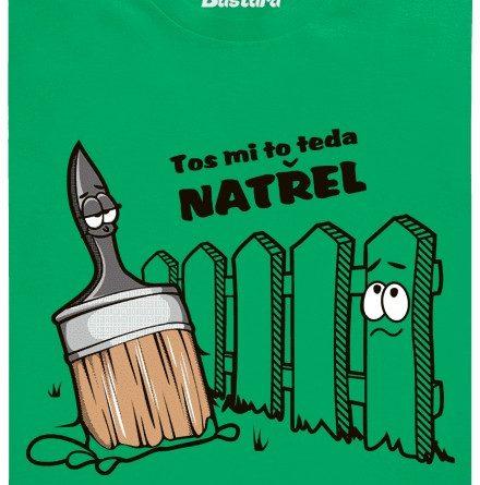 Tos mi to teda natřel - zelené pánské tričko