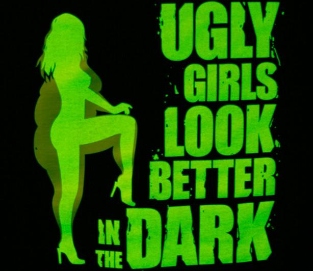 Ošklivé holky vypadají lépe ve tmě
